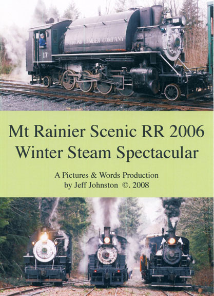 Mt. Rainer Scenic Railroad Winter Steam Spectacular DVD