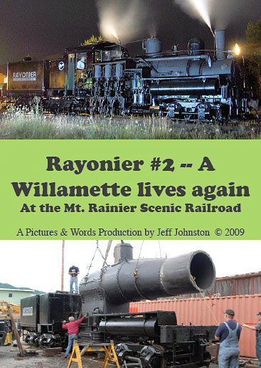 Rayonier #2 - A Wilamette Lives Again - Steam Locomotive - Train DVD, Video, Movie